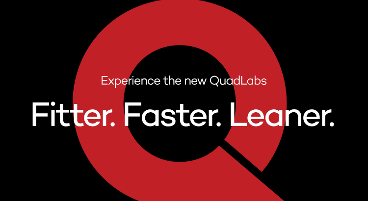 Experience-the-New-QuadLabs